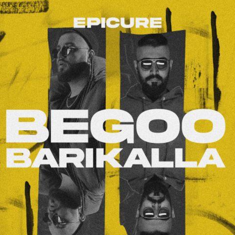 Epicure Begoo Barikalla - دانلود آهنگ بگو باریکلا از اپیکور