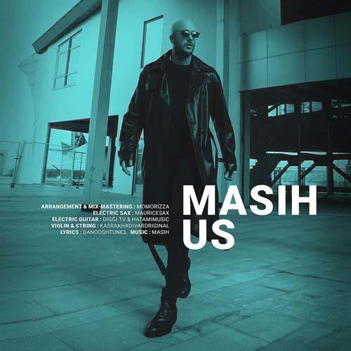 Masih Us 1 500x500 - دانلود آهنگ بد کرد دلت یکاره قلبمو از وسط دو تا کرد از مسیح
