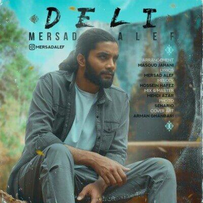 Mersad Alef 400x400 1 - دانلود آهنگ دلی از مرصاد الف