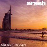 آرش لباف یک شب در دبی