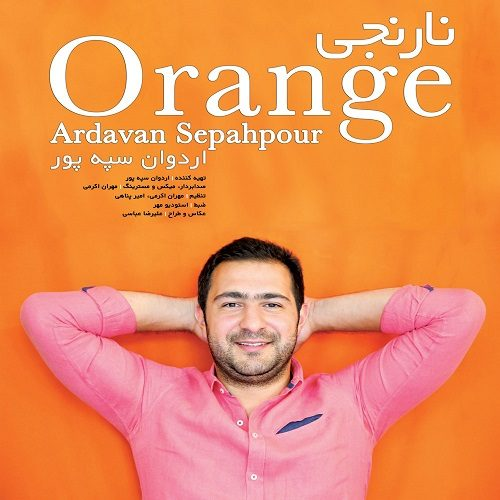 دانلود آلبوم اردوان سپه پور نارنجی