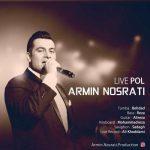 آرمین نصرتی پل (اجرای زنده)