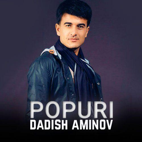 دادیش امینوف پوپوری