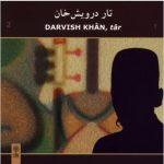 darvish khan 1 150x150 - دانلود آهنگ ابوالحسن اقبال آذر تصنیف دشتی ( تار درویش خان 2)