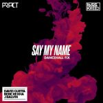 دیوید گتا Say My Name