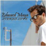 ادوارد مایا Stereo Love