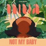 اینا Not My Baby