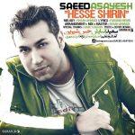 Saeed Asayesh – Hesse Shirin